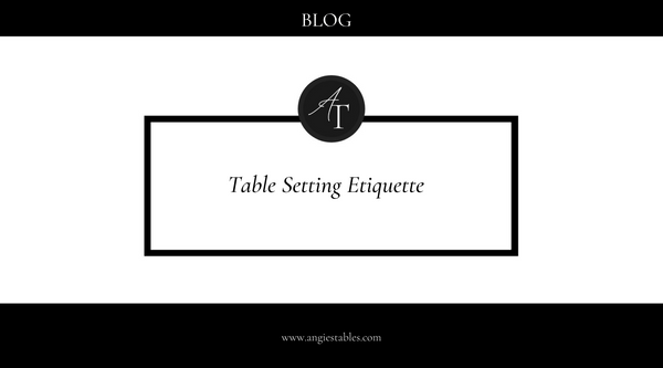 Table Setting Etiquette