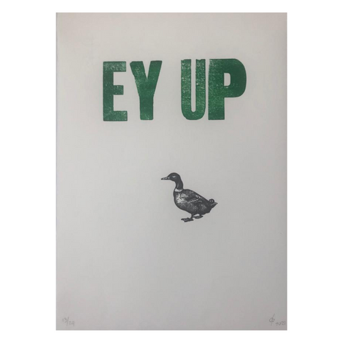 A classic northern expression, Ey Up duck! This fun print is a nod to northerners with a heartfelt colloquial message and illustration in contrasting colours.    Printed in vibrant coloured ink, The Small Print Co uses a mix of the original wood and metal type on a Cropper Charlton proofing press.   Dimensions: 21cm X 30cm  (A4 size)  Printed on: Somerset 250gsm