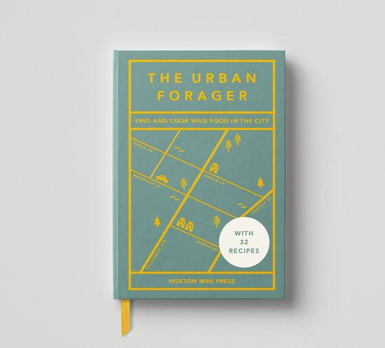 First Edition book 'The Urban Forager: Find and Cook Wild Food in the City'. Written by Wross Lawrence, photography by Marco Kesseler. 192 page hardback.