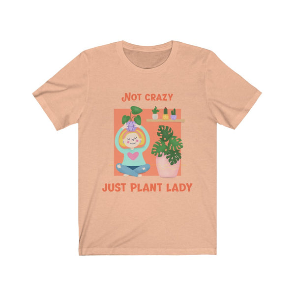 Not Crazy Just Plant Lady