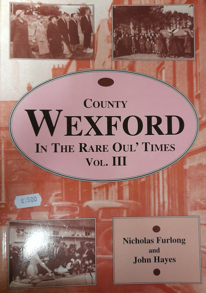 Wexford in the rare oul times Vol.3 (Nicky Furlong)