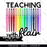 Teaching with Flair Digital Download RGB | Full Color Image for Printing | .svg is for TEXT ONLY. Please Read Full Description