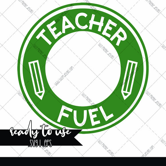 Teacher Fuel SVG | Starbucks Logo Decal Add On