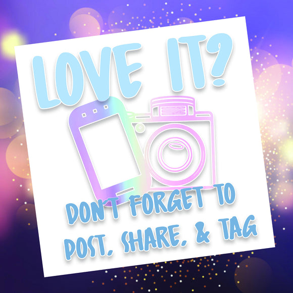 Love it, Tag us Social Media Sticker DIGITAL | .png & .jpeg DOWNLOADS