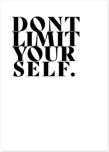 Dont limit your self No 2 Poster