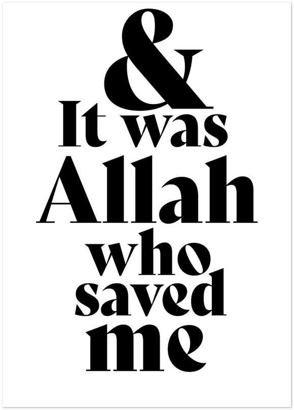 Allah saved me Poster