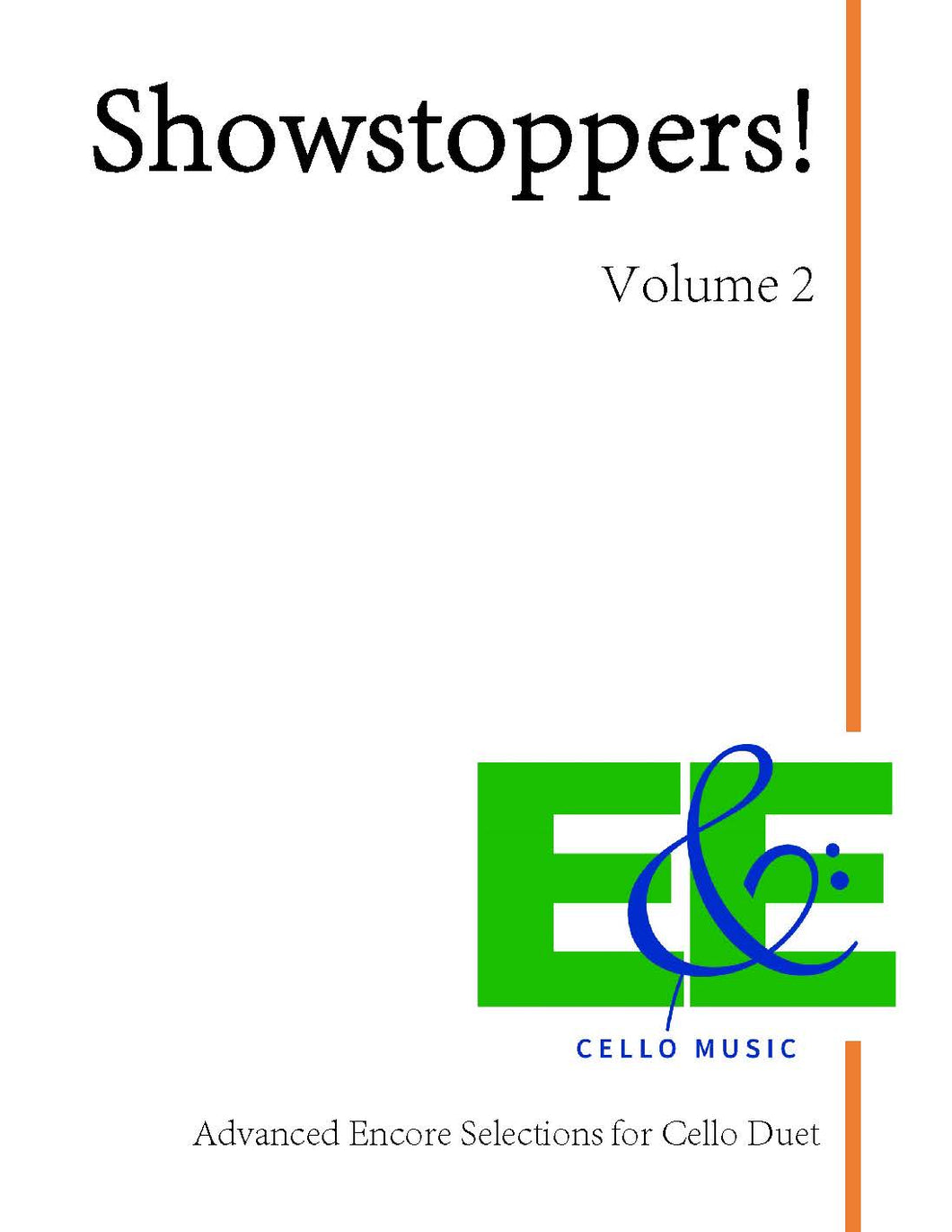 Showstoppers! Vol. 2<br>Advanced Encore Selections<br> for Cello Duet