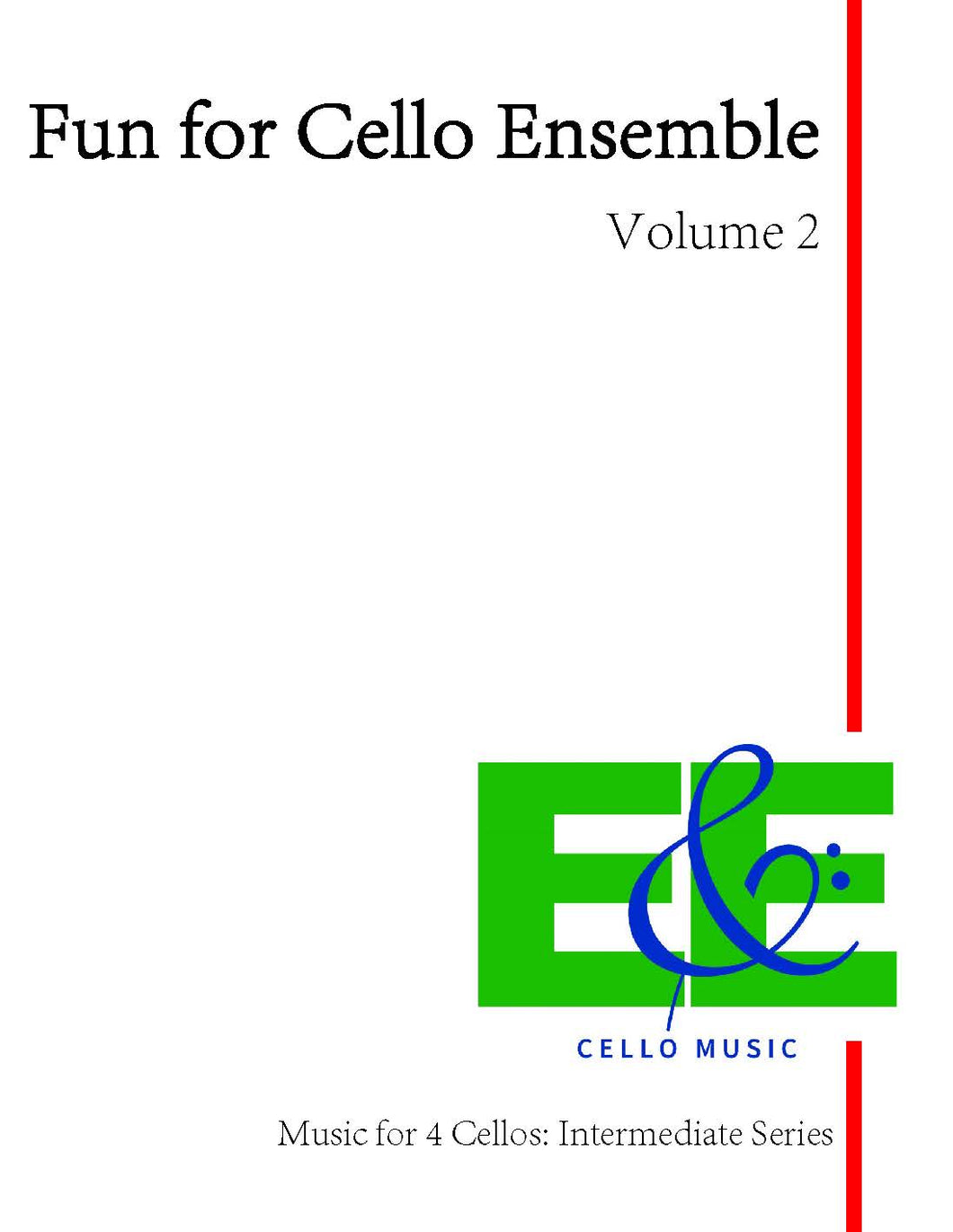 Fun for Cello Ensemble Vol. 2<br>Music for 4 Cellos:<br>Intermediate Series<br>*Digital Download