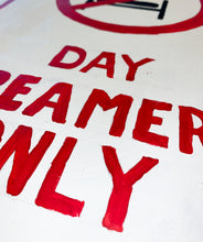 Load image into Gallery viewer, Day Dreamer Street Sign