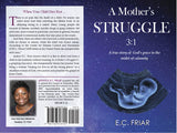 """A Mother's Struggle 3:1"""