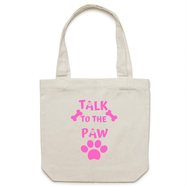 TALK TO THE PAW PINK - Carrie - Canvas Tote Bag