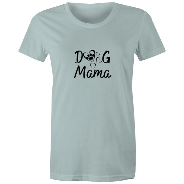 DOG MAMA - Women's Maple Tee - 16 COLOURS