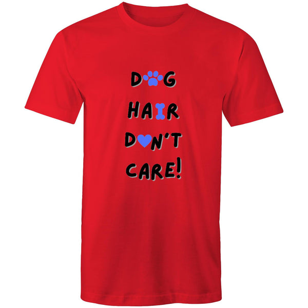 DOG HAIR DON'T CARE - Mens T-Shirt - 13 Colours
