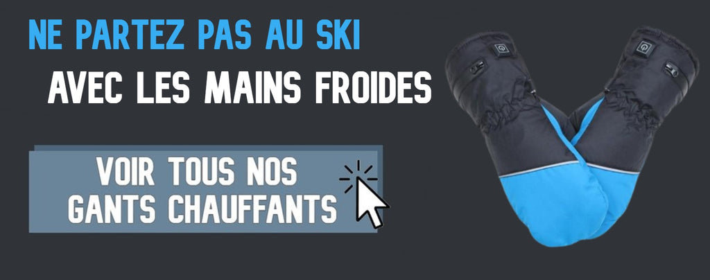 Collection Gants chauffants ski