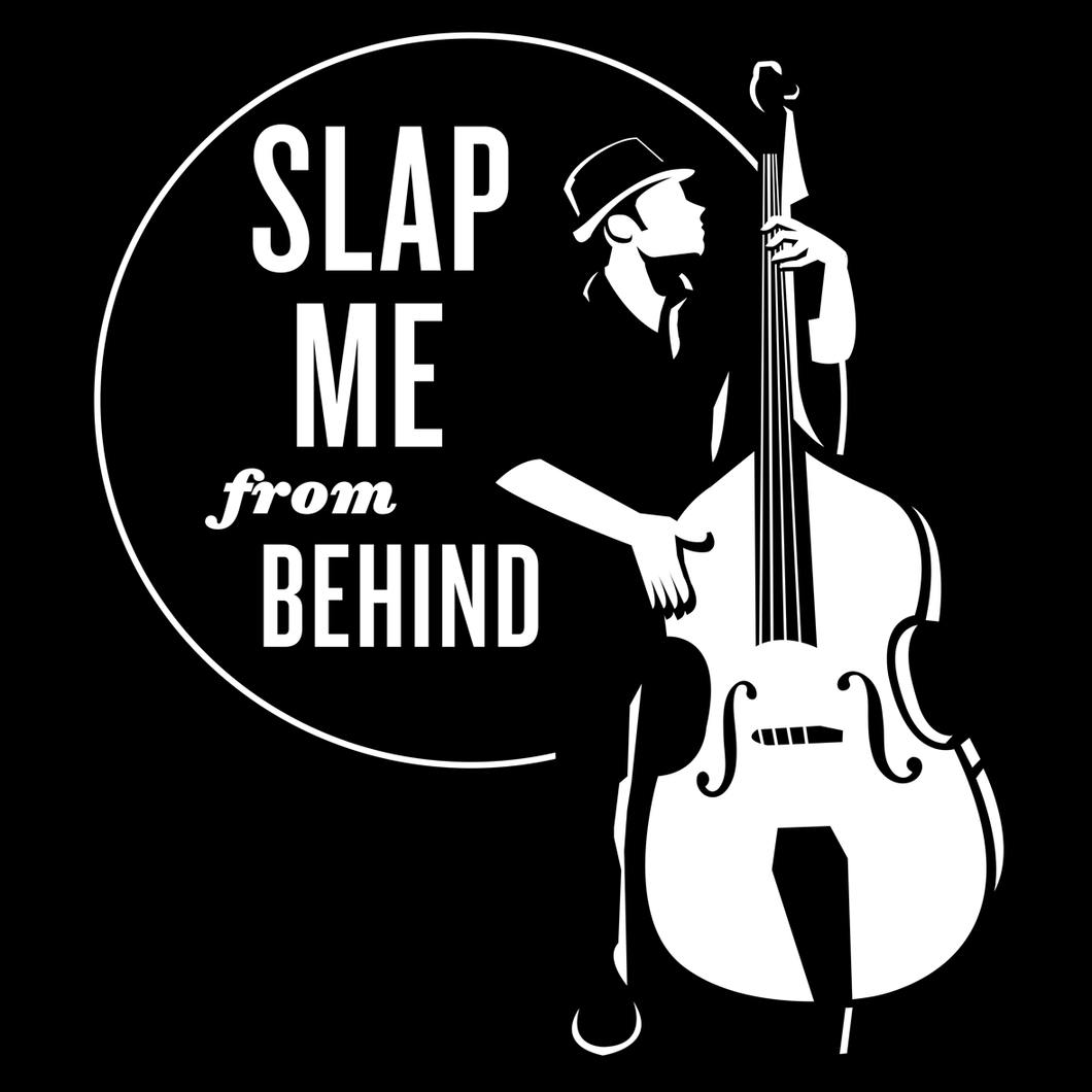 Slap Me From Behind T-Shirt