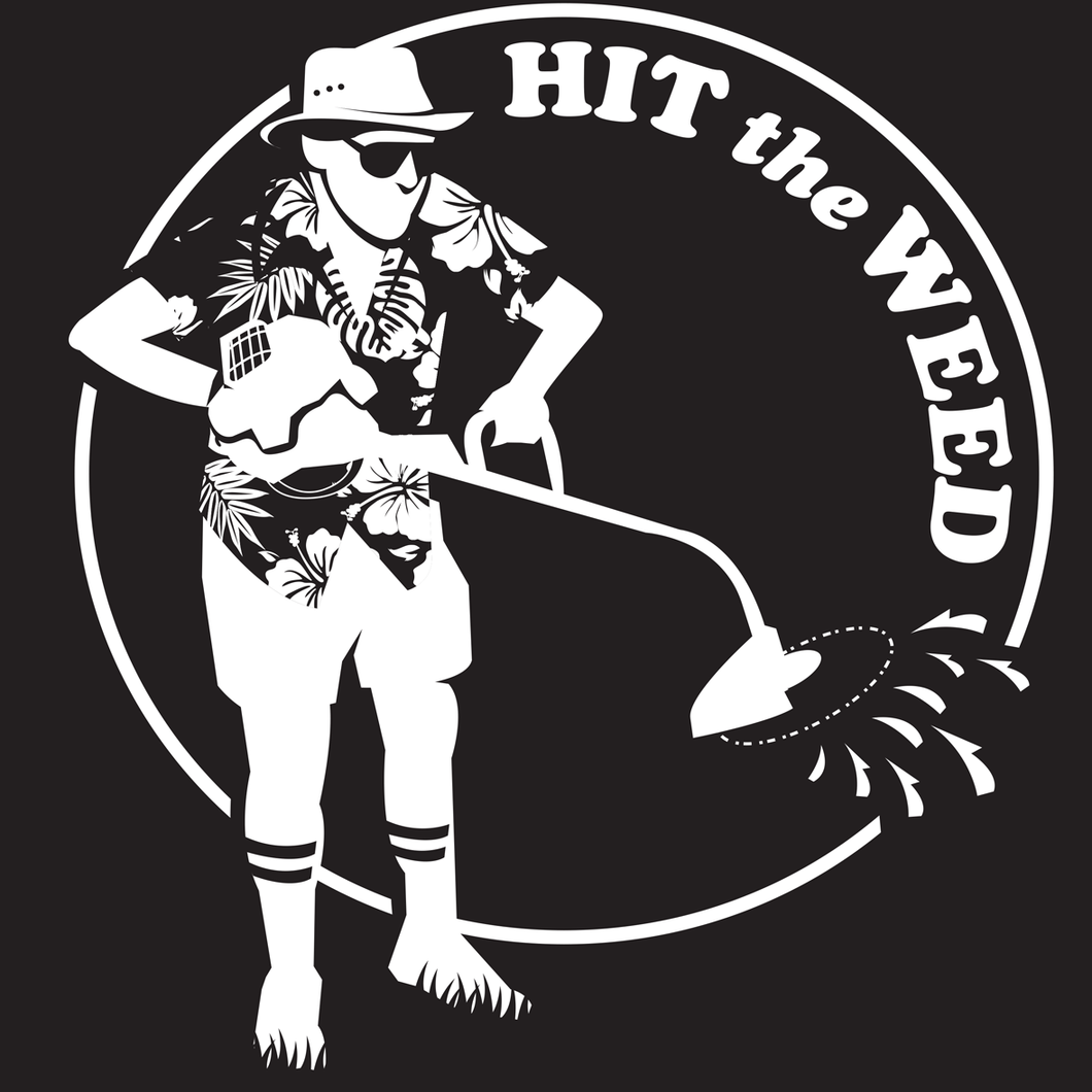 Hit The Weed T-Shirt
