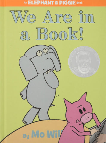 Elephant & Piggie We Are on a Book