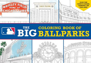 The Big Ball Parks Coloring Book