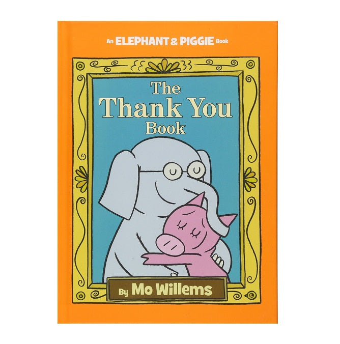 Elephant & Piggie  Thank You Book