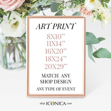 Load image into Gallery viewer, Custom Art Print, Party Sign personalized ||a La Carte || Made To Match Any Invitation, backdrop or Collection from our shop