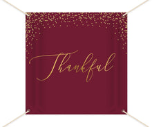 Load image into Gallery viewer, Burgundy Thanksgiving Decor, Thanksgiving Backdrop,Thanksgiving Dinner,Thanksgiving Feast Banner, Printed vinyl Banner, Ready to Ship