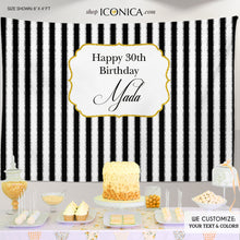 Load image into Gallery viewer, 30th Birthday Party Backdrop Black and White Striped Personalized, 30th Birthday Banner, any event, Any Color, Printed or Printable File