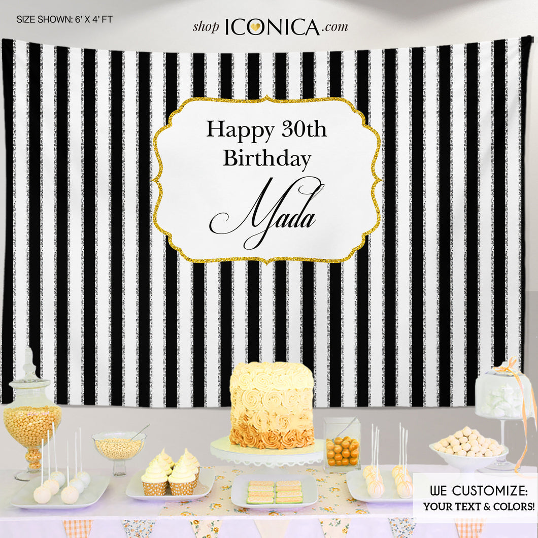 30th Birthday Party Backdrop Black and White Striped Personalized, 30th Birthday Banner, any event, Any Color, Printed or Printable File