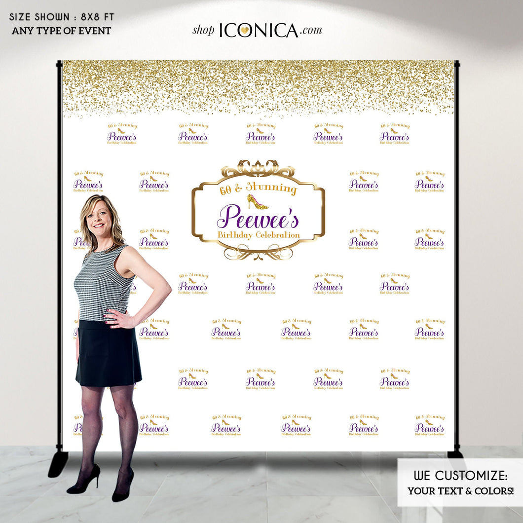 Birthday Photo Booth Backdrop Sixty and Stunning 60th Birthday or any age,High Heel Step And Repeat Backdrop, Printed or Printable BBD0022