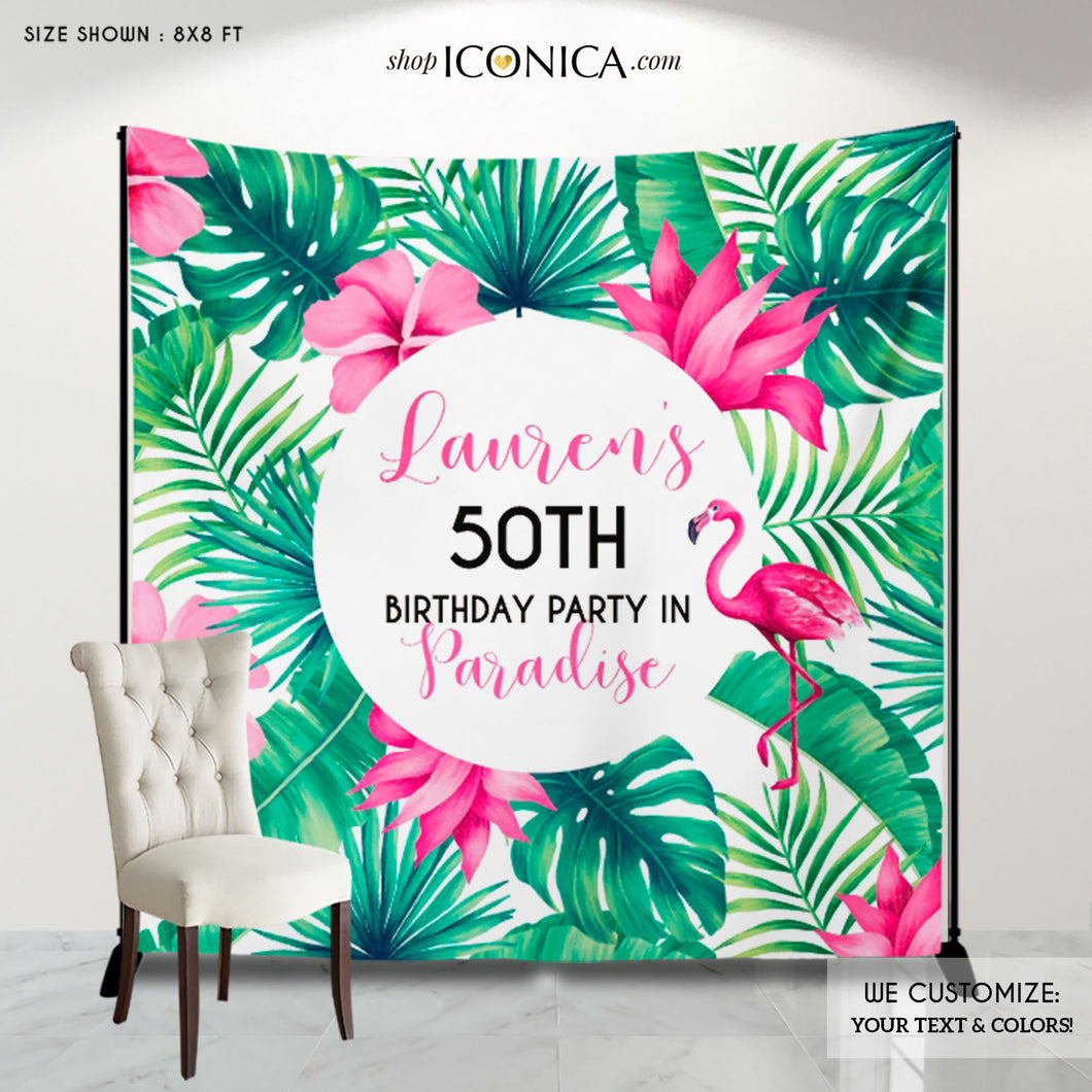Tropical Backdrop Summer Birthday Photo Backdrop Personalized Flamingo Banner Luau 50th Birthday Backdrop Any age or occasion