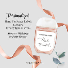 Load image into Gallery viewer, 30 Personalized Labels Printed Hand Sanitizer Labels, Custom Antibacterial Labels,Favors Stickers Fits antibacterial bottles 1oz as shown
