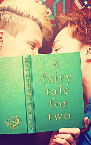 A FAIRYTALE FOR TWO