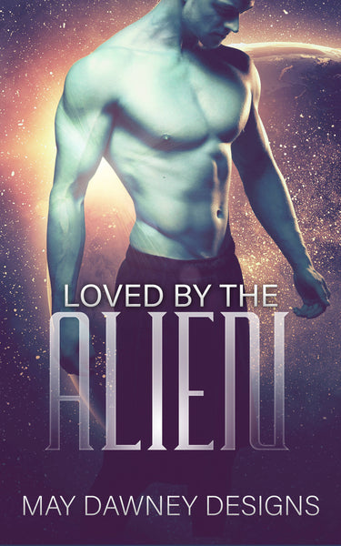 LOVED BY THE ALIEN