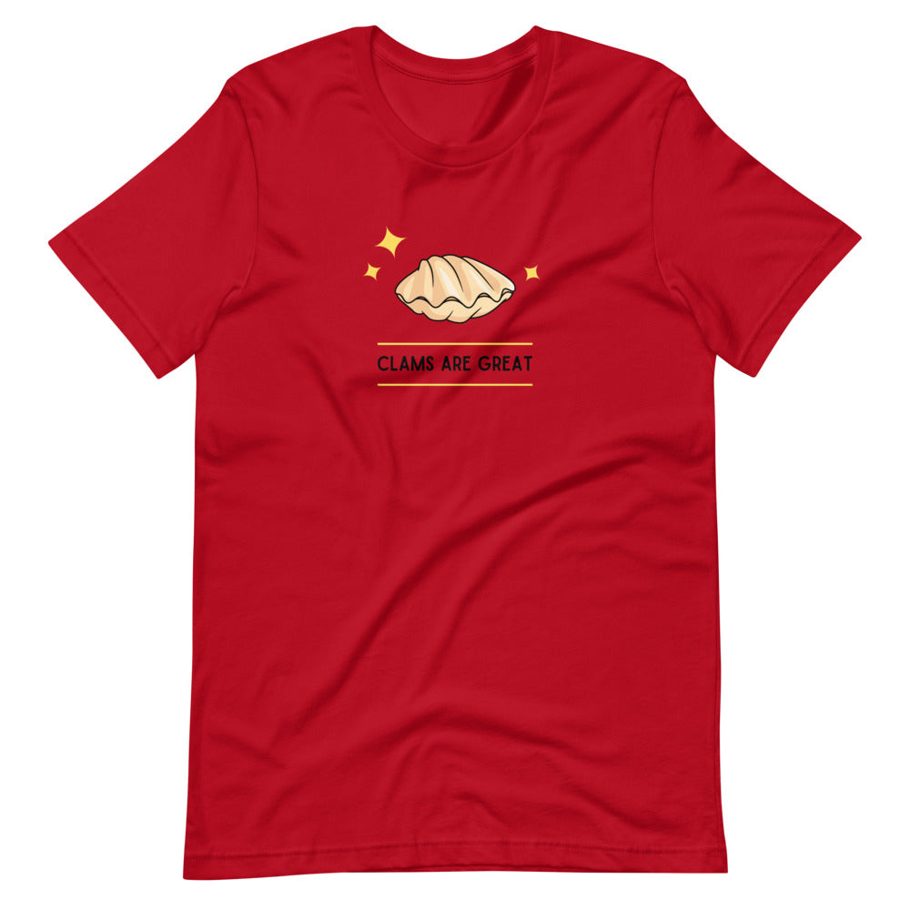 Clams Are Great- Short-Sleeve Unisex T-Shirt