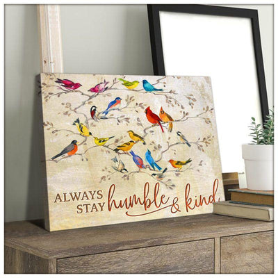 Omegaspeaker Always stay humble and kind Birds Canvas Wall Art/ Decor/ Gift-Love Bird