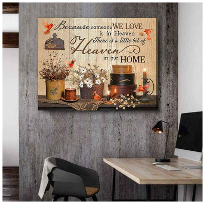 Omegaspeaker Cardinal Canvas Because Someone We Love Is In Heaven Bereavement Wall Art/ Decor/ Gift-Love Cardinal