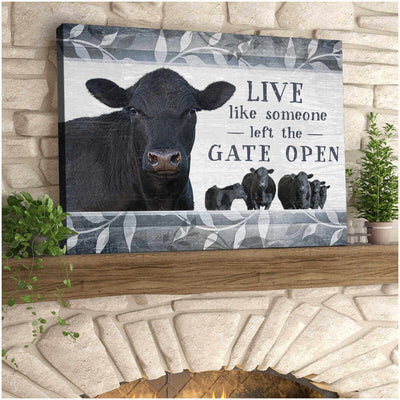 Omegaspeaker Top 10 Beautiful Farmhouse Live Like Someone Left The Gate Open Angus Cow Canvas Wall Art/ Decor/ Gift-Love Farm