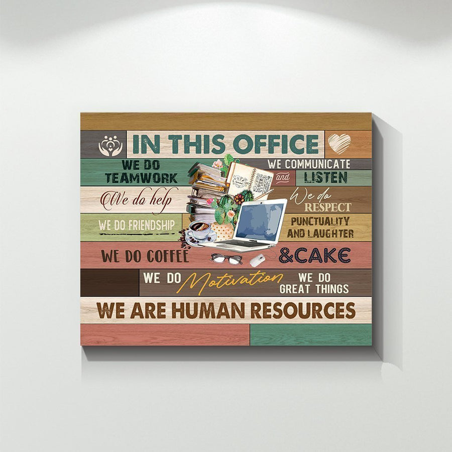 Omegaspeaker -In This Office We Do Teamwork We Are Human Resources - Canvas Prints Wall Art