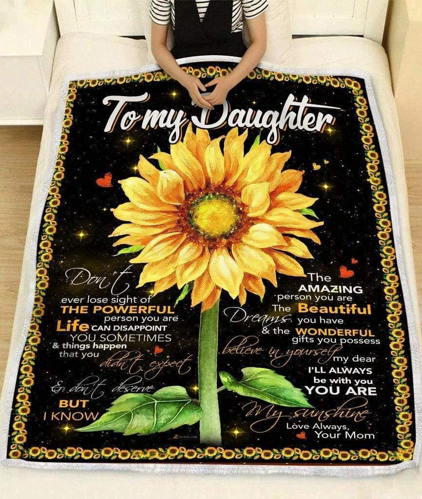 Omegaspeaker-Daughter Blanket - Dont ever lose sight of the powerful person you are from mom