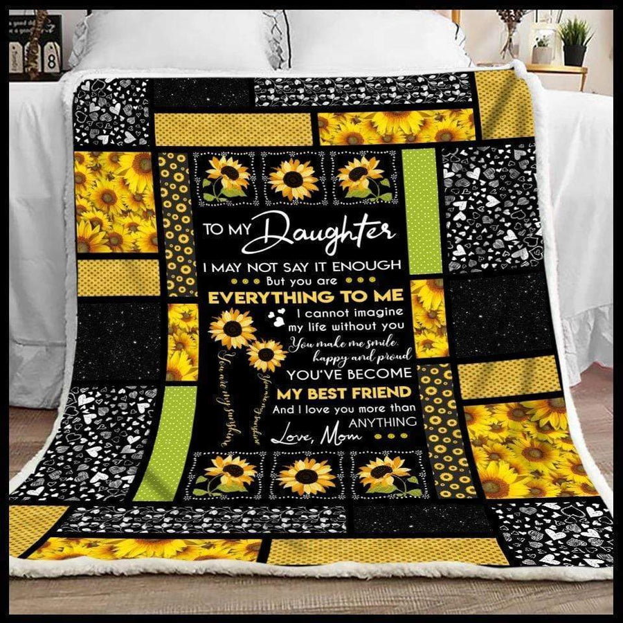 Omegaspeaker-Daughter Blanket - To my daughter I may not say it enough from mom