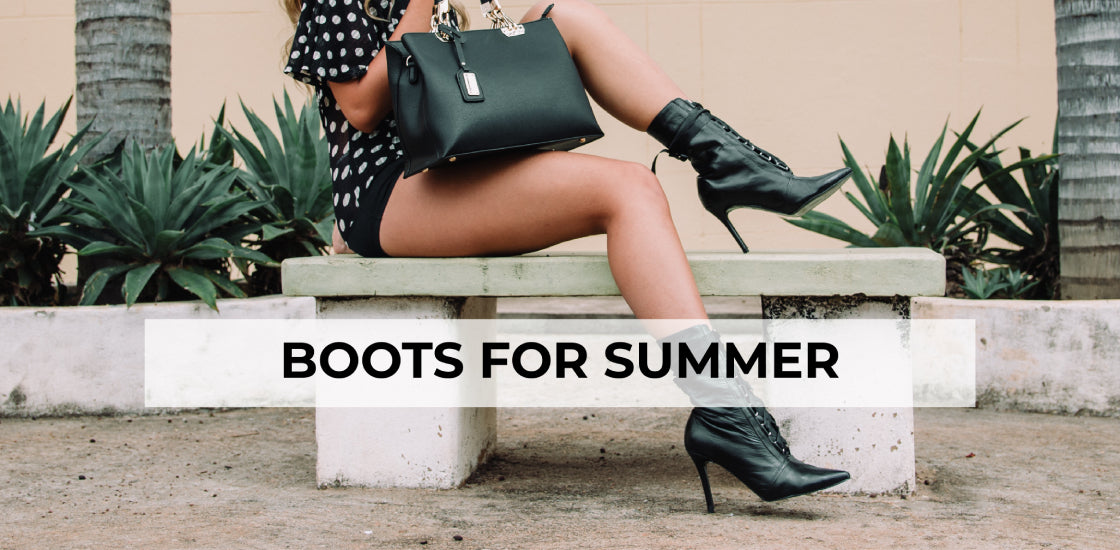 Boots for summer