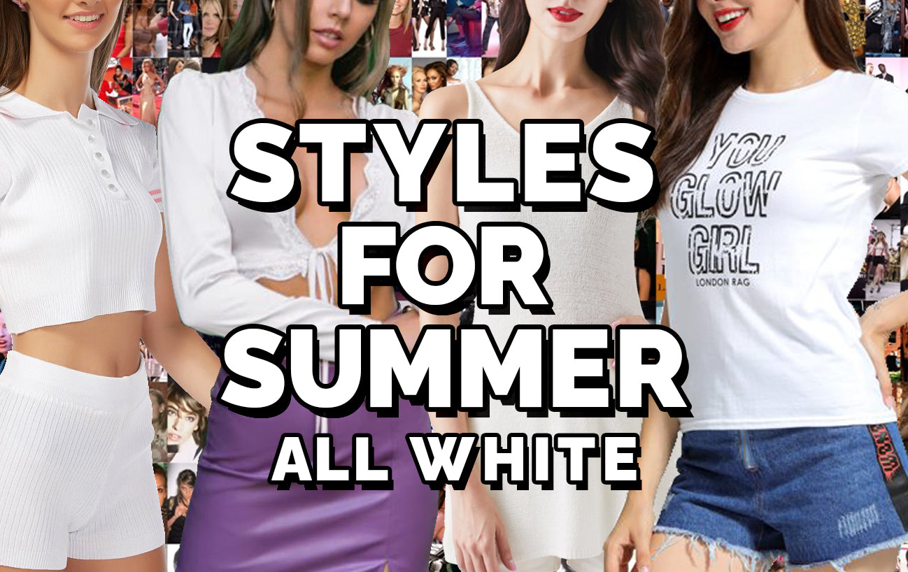 Styles for Summer: All White
