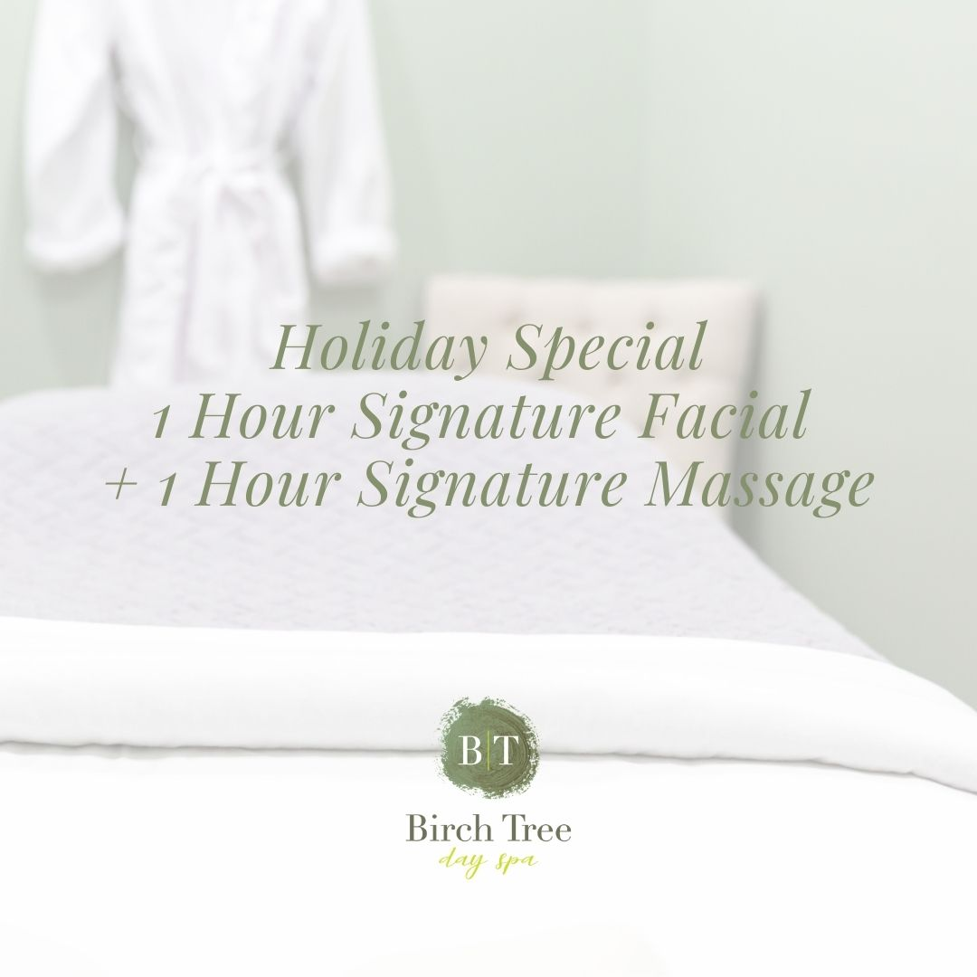 holiday massage and facial special at birch tree day spa