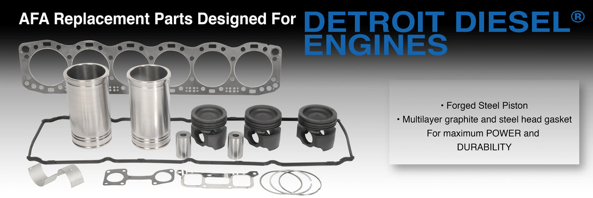 AFA Replacement Parts Designed for Detroit Diesel Engines