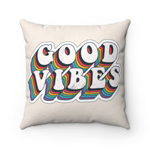 Load image into Gallery viewer, GOOD VIBES Pillow