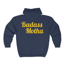 Load image into Gallery viewer, BADASS MOTHA Zip Hooded Sweatshirt