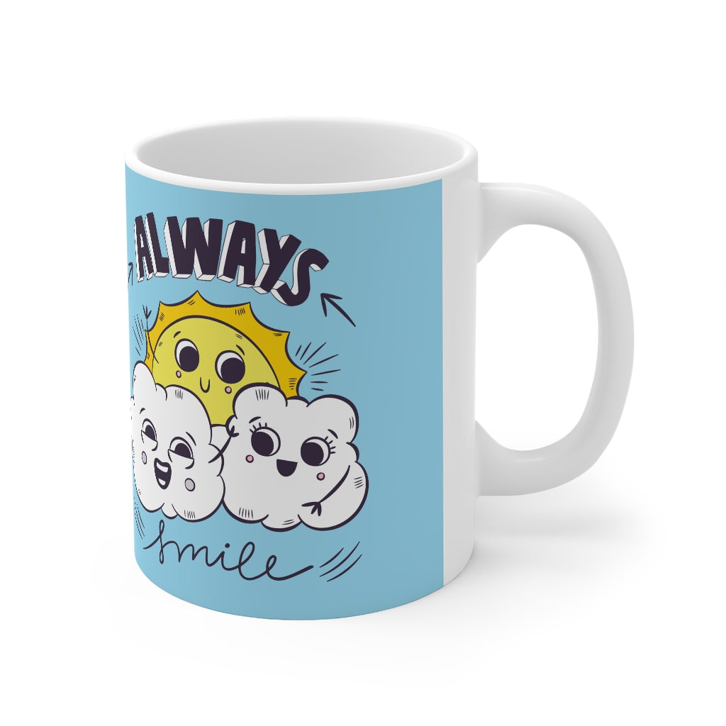 ALWAYS SMILE Mug 11oz