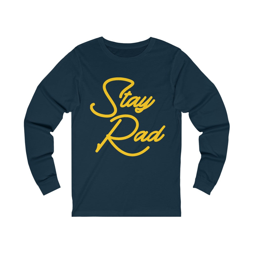 STAY RAD Long Sleeve Tee