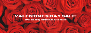 Valentines Day Sale 20% off. Gift ideas. Body scrubs, bath salts, bath soaks, herbal bath, hibiscus, rose, lavender, chamomile, sensitive skin.