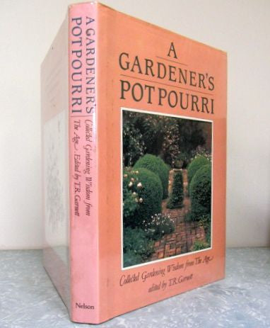 A Gardener's Potpourri  Collected Gardening Wisdom from The Age