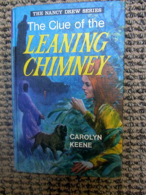 The Clue of the Leaning Chimney  The Nancy Drew Series